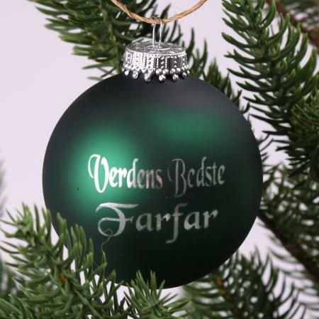 2. Sortering - Julekugle Verdens Bedste Farfar- Grøn mat
