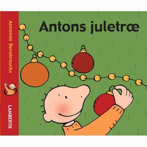Antons Juletræ - Annemie Berebrouckx - Bog