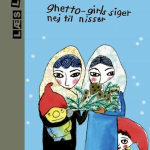 Ghetto-girls siger nej til nisser (Bog)