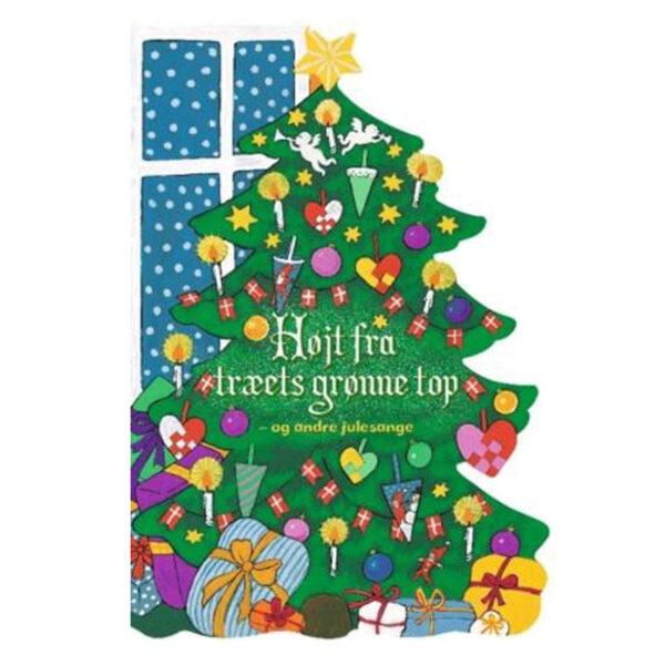 Højt fra træets grønne top og andre julesange